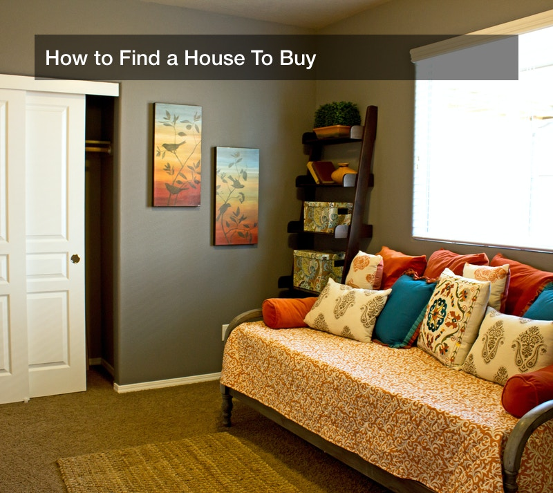 How to Find a House To Buy